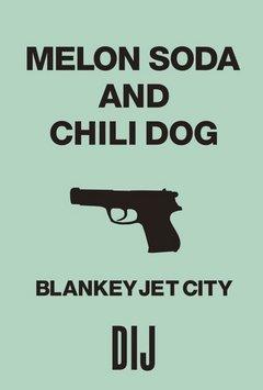 メロンソーダとチリドッグ